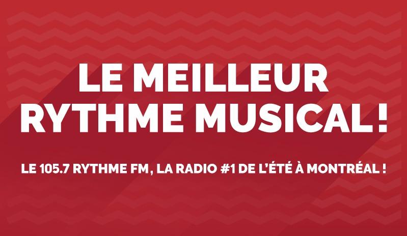 Le 105.7 RYTHME FM, la radio #1 de l'été à montréal!
